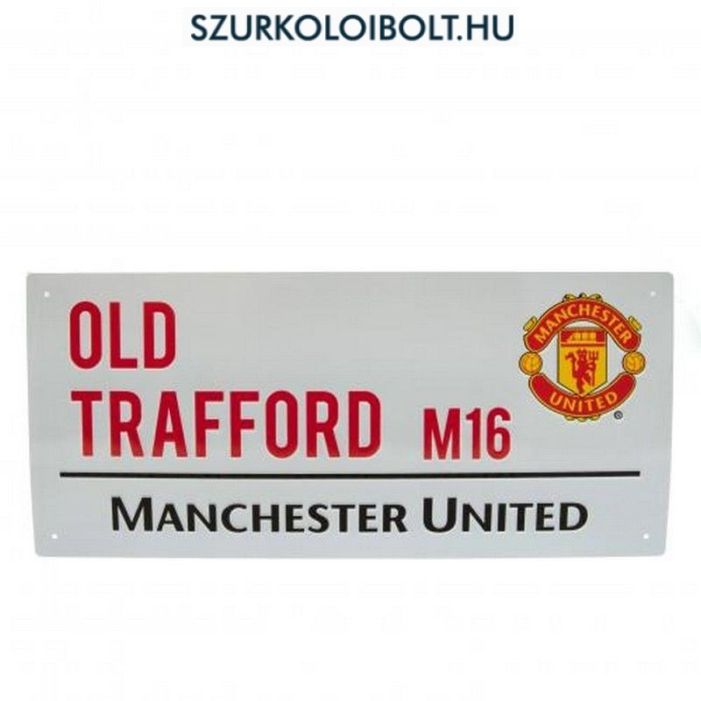 Manchester United FC (Old Trafford) utcanévtábla - eredeti ... 42e9fb5cf8